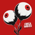 LPCirca Waves / Different Creatures / Vinyl
