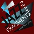 CDJazz Fragment Praha / Na vlnách Českého rozhlasu