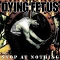 LPDying Fetus / Stop An Nothing / Vinyl / Reedice