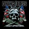 LPDying Fetus / War Of Attrition / Vinyl / Reedice
