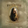 CDWhite Buffalo / Hogtied Revisited / Reedice
