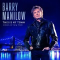 CDManilow Barry / This Is My Town:Songs Of