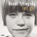 CDTytingvag Randi / Let Go