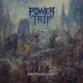 LPPower Trip / Nightmare Logic / Vinyl