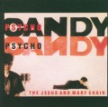 CDJesus & Mary Chain / Psycho Candy / Remastered