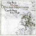 CDMichna Adam Václav / Officium Vespertinum / Capella Reiga