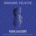 2LPKasai All Stars / Around Felicite / Vinyl / 2LP