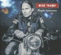 CDTramp Mike / Maybe Tomorrow / Digipack