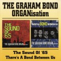 CDGraham Bond Organization / Sound Of 65 / There's A Bond Betwe...