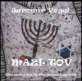 CDVogel Jaromír / Mazl Tov