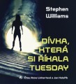 CDWilliams Stephen / Dívka,která si říkala Tuesday / MP3