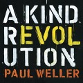 3CDWeller Paul / A Kind Revolution / 3CD / Digipack