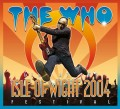 2CD/DVDWho / Live At Isle Of Wight Festival 2004 / 2CD+DVD / Digipack
