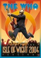 DVDWho / Live At Isle Of Wight Festival 2004