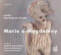 CDHorňáková-Civade / Marie a Magdalény / MP3
