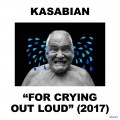 CDKasabian / For Crying Out Loud
