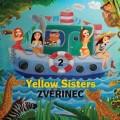 CDYellow Sisters / Zvěřinec 2 / Digipack