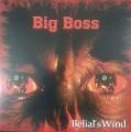 LPBig Boss / Belial's Wind / Vinyl