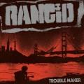 CDRancid / Trouble Maker / Digipack