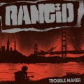 LPRancid / Trouble Maker / Vinyl