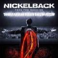 CDNickelback / Feed The Machine