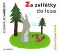 CDKovaříková Zuzana / Za zvířátky do lesa / MP3