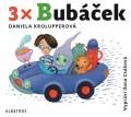 CDKrolupperová Daniela / 3 x Bubáček / MP3