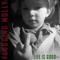LPFlogging Molly / Life Is Good / Vinyl