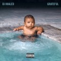 CDDJ Khaled / Grateful
