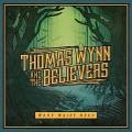 LPWynn Thomas And The Believers / Wade Waist Deep / Vinyl