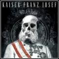 CDKaiser Franz Josef / Make Rock Great Again
