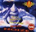 CDSlade / You Boyz Make Big Noize