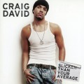 CDDavid Craig / Slicker Than Your Average / Reedice