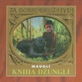 CDZa dobrodružstvím / Mauglí / Kniha džunglí