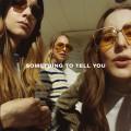 CDHaim / Something To Tell You