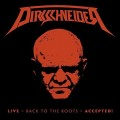 3LPDirkschneider / Live:Back To Roots-Accepted! / Vinyl / 3LP