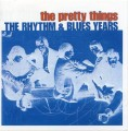 2CDPretty Things / Rhythmy & Blues Years / 2CD