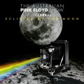 2CDAustralian Pink Floyd Show / Eclipsed By the Moon