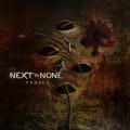 CDNext To None / Phase / Special Edition / Digipack