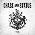 CDChase And Status / Tribe
