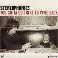 2LPStereophonics / You Gotta Go To Come Back / Vinyl / 2LP