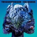 CDTriggerfinger / Colossus / Digipack