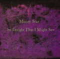 LPMazzy Star / So Tonight That I Might / Vinyl