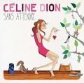2LPDion Celine / Sans Attendre / Vinyl / 2LP