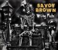 CDSavoy Brown / Witchy Feelin' / Digipack
