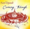 CDEspandr Karel / Coming Through / Digipack