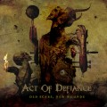 CDAct Of Defiance / Old Scars,New Wounds