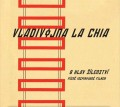 CDVladivojna La Chia / 8 hlav šílenství / OST / Digipack