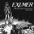 CDExumer / Fire Before Possession The Lost Tapes