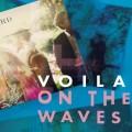 CDVoila / On The Waves